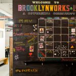 The events board is a great place to find out what's going on at BrooklynWorks!